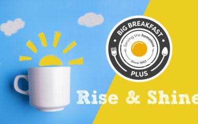 Rise & Shine: Big Breakfast Plus is back!